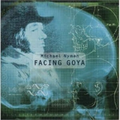 Facing Goya: An Opera In Four Acts