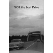 Not The Last Drive