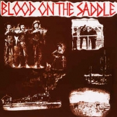 Blood On The Saddle