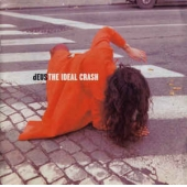 The Ideal Crash - 20th Anniversary Edition