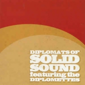 Diplomats Of Solid Sound Featuring The Diplomettes