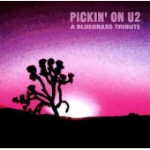 Pickin' On U2 - A Bluegrass Tribute