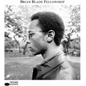 Brian Blade Fellowship - Blue Note 80 Edition