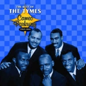The Best Of The Tymes Cameo Parkway 1963-1964