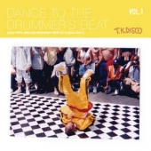 Dance To The Drummer's Beat ( Volume 1 )