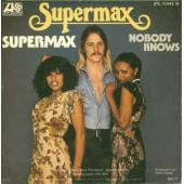 Supermax / Nobody Knows