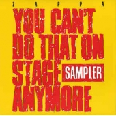 You Can't Do That On Stage Anymore, Sampler - Rsd Release