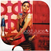 Good Juice ( Hot Hammonds & Cool Organs Cocktail Served By Blue Note )