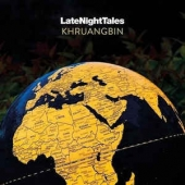 Khruangbin Pres. Late Night Tales