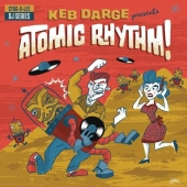 Keb Darge Presents Atomic Rhythm