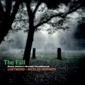 The Fall / Dennis Johnson's November Deconstructed