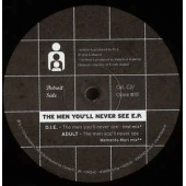 The Men You''ll Never See Ep