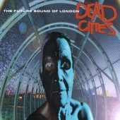 Dead Cities -25th Anniversary Edition